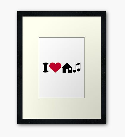 I love house music Framed Print