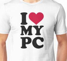 I love my PC Unisex T-Shirt