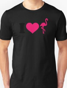 I love flamingos Unisex T-Shirt