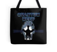Quantum Meep Tote Bag