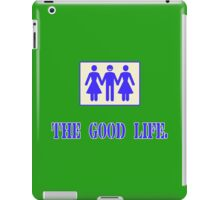 The good life Funny Geek Nerd iPad Case/Skin