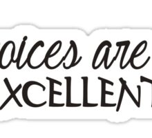 THE VOICES ARE BACK EXCELLENT Funny Geek Nerd Sticker