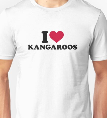 I love Kangaroos Unisex T-Shirt