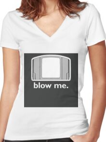 Blow Me - cartridge, funny.  Women's Fitted V-Neck T-Shirt