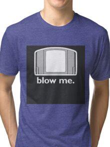 Blow Me - cartridge, funny.  Tri-blend T-Shirt