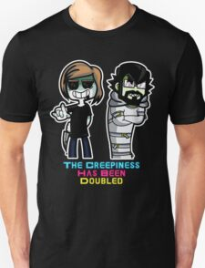 The Creepiness Has Been Doubled T-Shirt