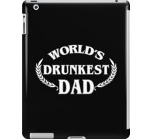 World's Drunkest Dad Funny Geek Nerd iPad Case/Skin