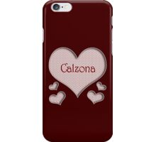 Calzona Happy Valentines Day iPhone Case/Skin