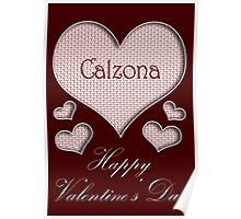 Calzona Happy Valentines Day Poster