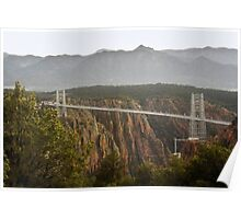 Royal Gorge Bridge, CO After A Thunderstorm Poster