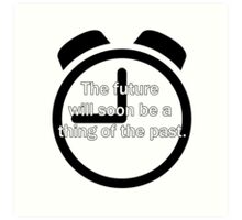 Thing Of The Past Art Print
