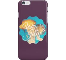 Why So Jelly? Jellyfish Tumblr Ocean Nature Yoga Hater Print iPhone Case/Skin