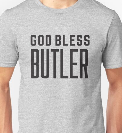 God Bless Butler Unisex T-Shirt