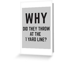 WHY did they throw? Greeting Card
