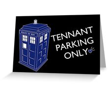 Tennant Parking Only Greeting Card