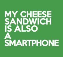 My cheese sandwich is also a smart phone Kids Clothes