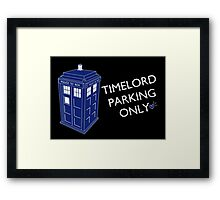 Time Lord Parking Only Framed Print