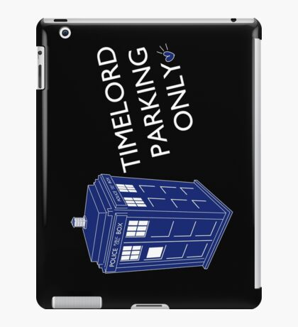 Time Lord Parking Only iPad Case/Skin