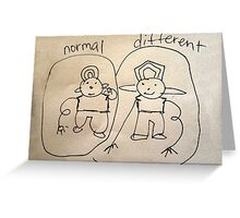 Normal & different Greeting Card