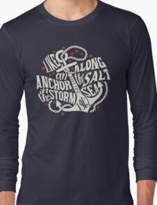 Like an Anchor In The Storm Long Sleeve T-Shirt