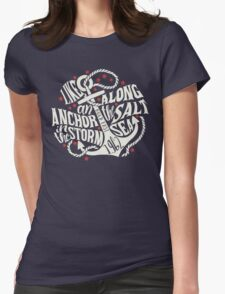 Like an Anchor In The Storm Womens Fitted T-Shirt