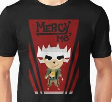 Mercy, Me - Modern Rue Unisex T-Shirt
