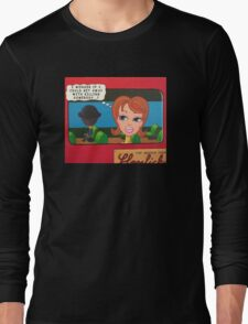 Little Lady - I Wonder if I Could Get Away With Killing Somebody? Long Sleeve T-Shirt