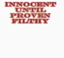 Innocent Until Proven Filthy by Tania  Donald