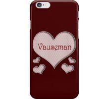 Vauseman Happy Valentines Day iPhone Case/Skin