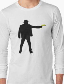 Real Cowboys Shoot Bananas! Long Sleeve T-Shirt