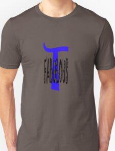 Fabulous T T-Shirt