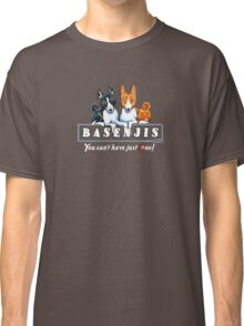 Basenjis: Can't Have Just One {dark} Classic T-Shirt