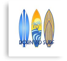 Born To Surf Canvas Print