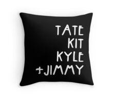 Tate Kit  Kyle Jimmy  Throw Pillow