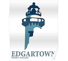 Edgartown - Martha's Vineyards. Poster