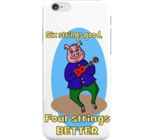 Six Strings Good Animal Farm Pig Ukulele Player iPhone Case/Skin