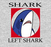 SHARK, LEFT SHARK Unisex T-Shirt