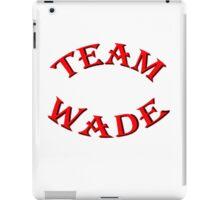 Team Wade iPad Case/Skin