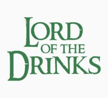 Lord Of The Drinks by holidayswaggs