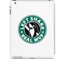 Left Shark Real MVP - Super Bowl Halftime Shark 2015 iPad Case/Skin