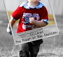 Children-the power fo raw emotion by noddy13