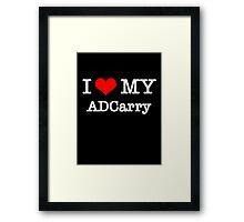 I Love My ADCarry - Black  Framed Print