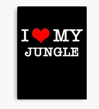 I Love My Jungle - Black  Canvas Print
