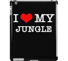 I Love My Jungle - Black  iPad Case/Skin