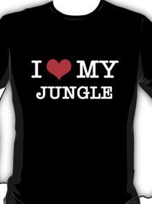 I Love My Jungle - Black  T-Shirt