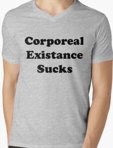 Corporeal Existance Sucks Mens V-Neck T-Shirt