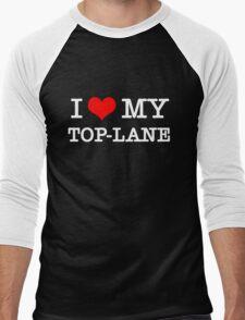 I Love My TOP-LANE  [Black] Men's Baseball ¾ T-Shirt