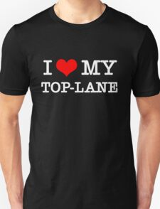 I Love My TOP-LANE  [Black] T-Shirt