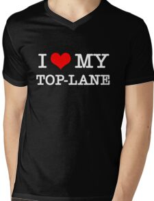 I Love My TOP-LANE  [Black] Mens V-Neck T-Shirt