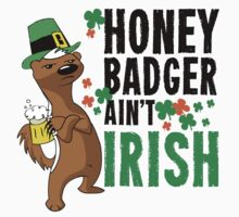 Honey Badger Ain't Irish by holidayswaggs